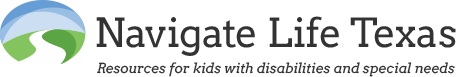 Navigate Life Texas: Resources for kids with disabilities and special needs